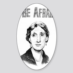 Whos Afraid? Sticker (Oval)